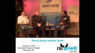 RocGrowth Candids 2019-01-09 • Ben Wood • Patrick Bosek • Why Rochester